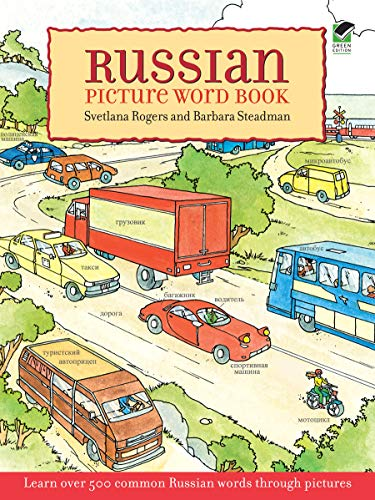Russian Picture Word Book: Learn Over 500 Commonly Used Russian Words Through Pictures (Dover Children