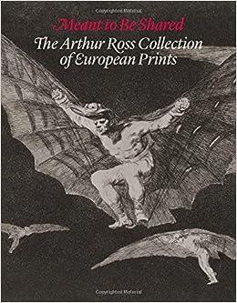 Descargar Torrent Paginas Meant To Be Shared - The Arthur Ross Collection Of European Prints Bajar Gratis En Epub