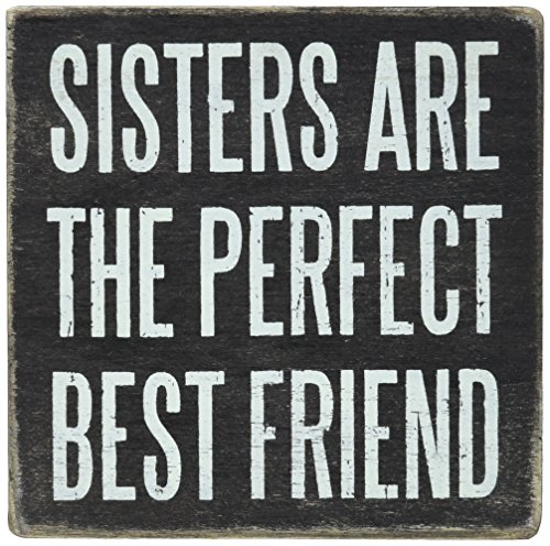 Primitives by Kathy Box Sign, 4 by 4-Inch, Sisters Are Perfect Best Friends Wall
