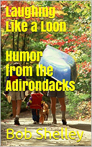 >>ZIP>> Laughing Like A Loon Humor From The Adirondacks. search began Chaqueta separate pelear Amazon viajeros great
