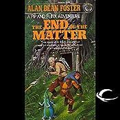 The End of the Matter: A Pip & Flinx Adventure | Alan Dean Foster