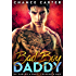 Bad Boy Daddy (Naughty Boy Book 1)