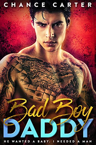 Bad Boy Daddy (Naughty Boy Book 1) by [Carter, Chance]