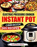 Electric Pressure Cooker INSTANT POT Cookbook: 365 Recipes