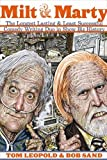 img - for Milt and Marty: The Longest Lasting and Least Successful Comedy Writing Duo in Showbiz History book / textbook / text book