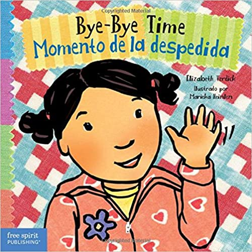 Bye-Bye Time / Momento de la despedida (Toddler Tools) (English and Spanish Edition)