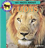 img - for 101 Facts About Lions (101 Facts About Predators) book / textbook / text book