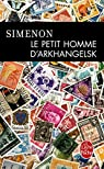 Le petit homme d'Arkhangelsk par Simenon