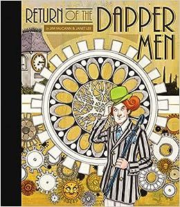 Return of the Dapper Men: Jim McCann, Janet Lee: 9781603094139