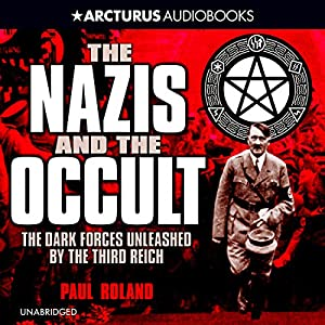 Nazis and the Occult Audiobook