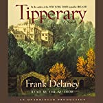 Tipperary: A Novel | Frank Delaney