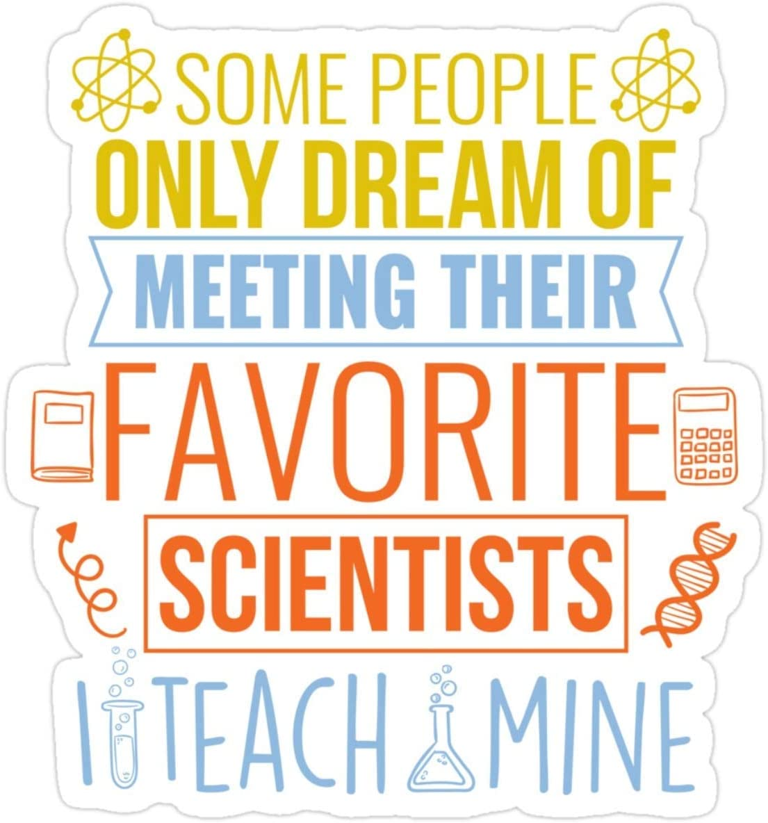 Stickers Science Teacher Gift Teachers Biology Chemistry Physics Scientist 3x4 Inch Laptop Decals (3 Pcs/Pack)