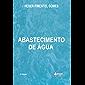 Abastecimento de Água (Portuguese Edition)