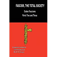 Fascism: The Total Society