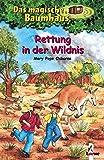 Das magische Baumhaus (Bd.18): Rettung in der Wildnis