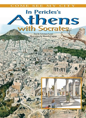 In Pericles's Athens With Socrates (Come See My City!) pdf