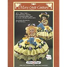 """Mary Quite Contrary: 10 1/2"""" Pillow Doll....half Doll Body Attaches to a Crocheted Pillow Base to Create a Firmly Stuffed Skirt. Also Includes Directions for 13"""" Bed Doll Dress. (Fibre-Craft, FCM165)"""
