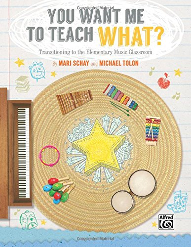 Music Activities Elementary - You Want Me to Teach What?: Transitioning to the Elementary Music Classroom