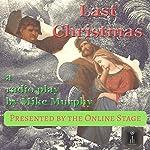 Last Christmas | Mike Murphy