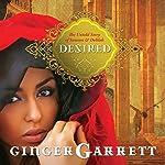 Desired: The Untold Story of Samson and Delilah | Ginger Garrett