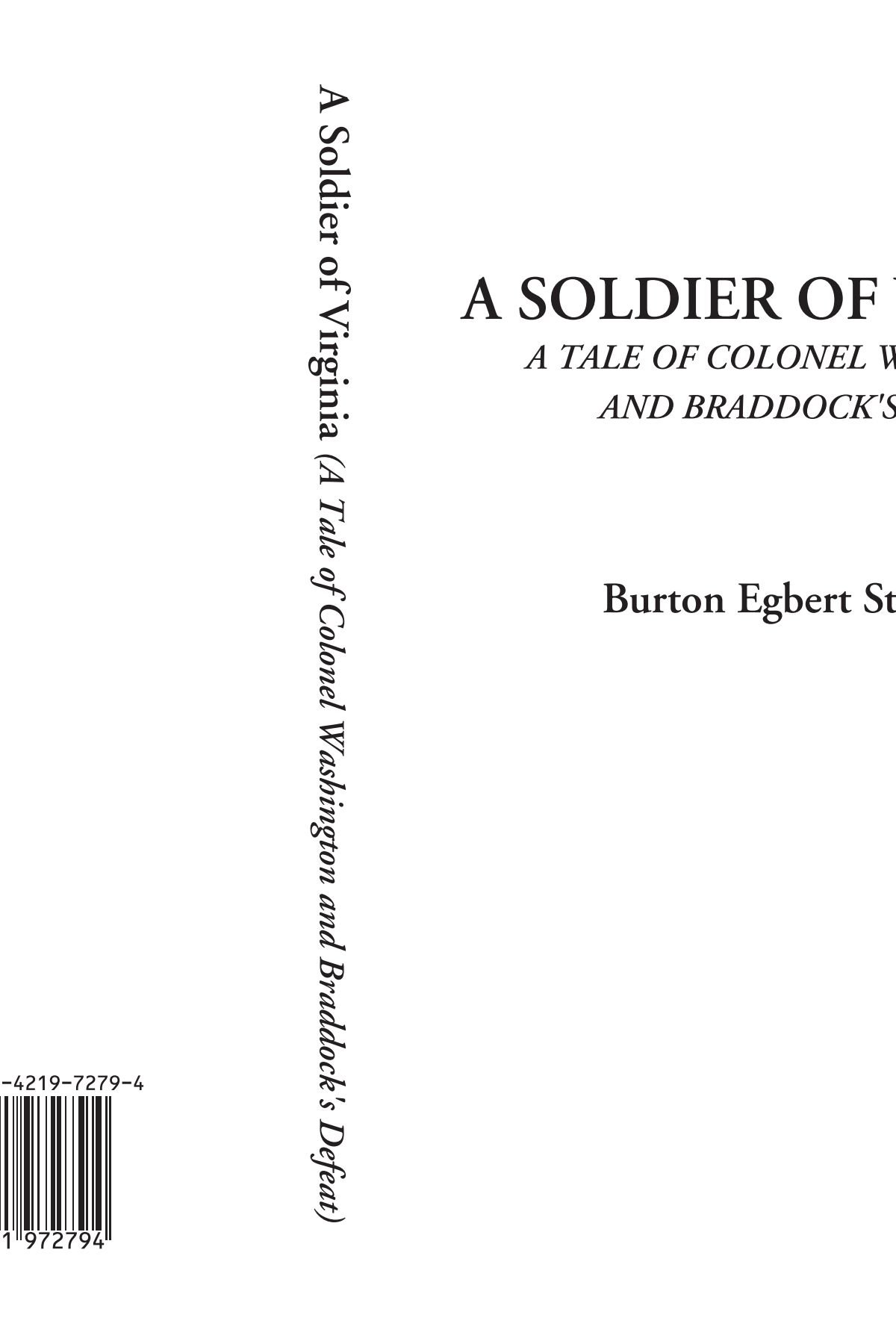 A Soldier of Virginia (A Tale of Colonel Washington and Braddock's Defeat) pdf