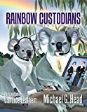 Rainbow Custodians