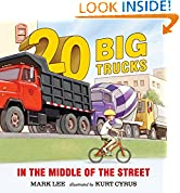#4: Twenty Big Trucks in the Middle of the Street