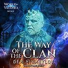 The Way of the Clan 2: World of Valdira, Book 2 Hörbuch von Dem Mikhaylov Gesprochen von: Eric Martin