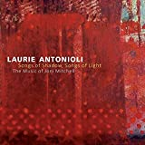 Songs Of Shadow, Songs Of Light: The Music Of Joni Mitchell by Laurie Antonioli (2014-08-19)