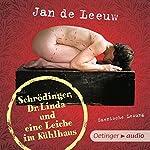 Schrödinger, Dr. Linda und eine Leiche im Kühlhaus | Jan de Leeuw
