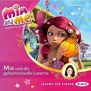 Mia und die geheimnisvolle Laterne (Mia and Me 8) Hörbuch