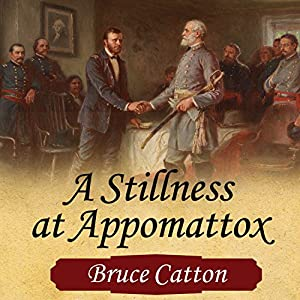 A Stillness at Appomattox Audiobook