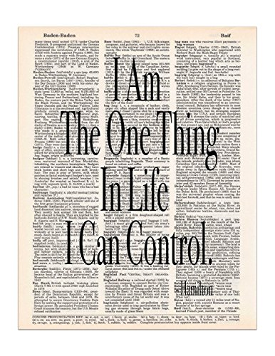 I am the One Thing in Life I Can Control - Dictionary Page Print - 8.5x11 - UNFRAMED