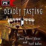Deadly Tasting (St. Pétrus et le Saigneur) | Jean-Pierre Alaux,Noël Balen,Sally Pane (translator)