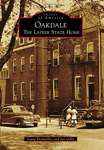 Oakdale: The Lapeer State Home (Images of America) pdf epub