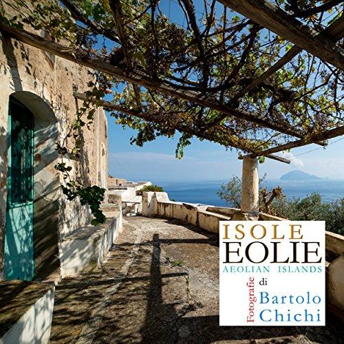 Isole Eolie - Aeolian Islands (Italian Edition)