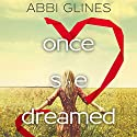 Once She Dreamed, Books 1 & 2 Audiobook by Abbi Glines Narrated by Maxine Mitchell