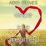 Once She Dreamed, Books 1 & 2 | Abbi Glines