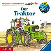Der Traktor (Wieso? Weshalb? Warum? junior)   Wolfgang Metzger, Andrea Erne
