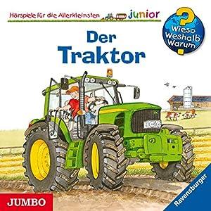 Der Traktor (Wieso? Weshalb? Warum? junior) Hörspiel