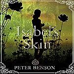 Isabel's Skin   Peter Benson