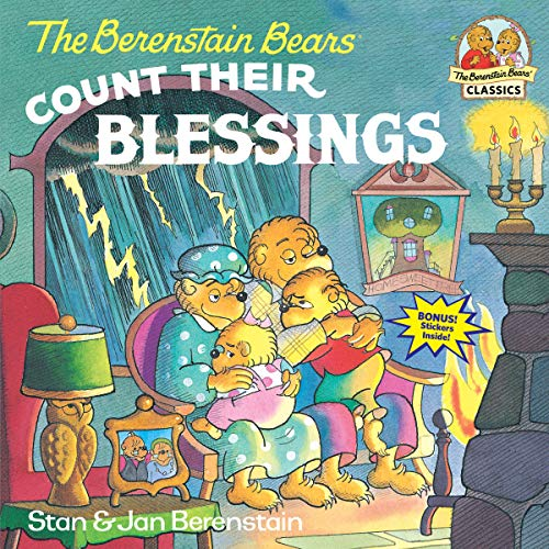 The Berenstain Bears Count Their Blessings -