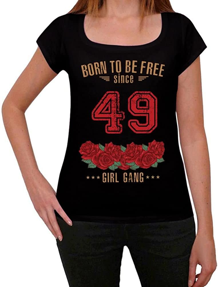 One in the City 49, Born to be Free Since 49 Mujer Camiseta ...
