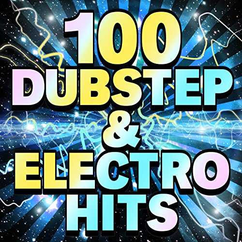 100 Dubstep & Electro Hits