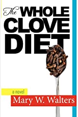The Whole Clove Diet Paperback