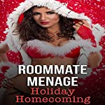 Roommate Menage: Holiday Homecoming | Maria Lucy