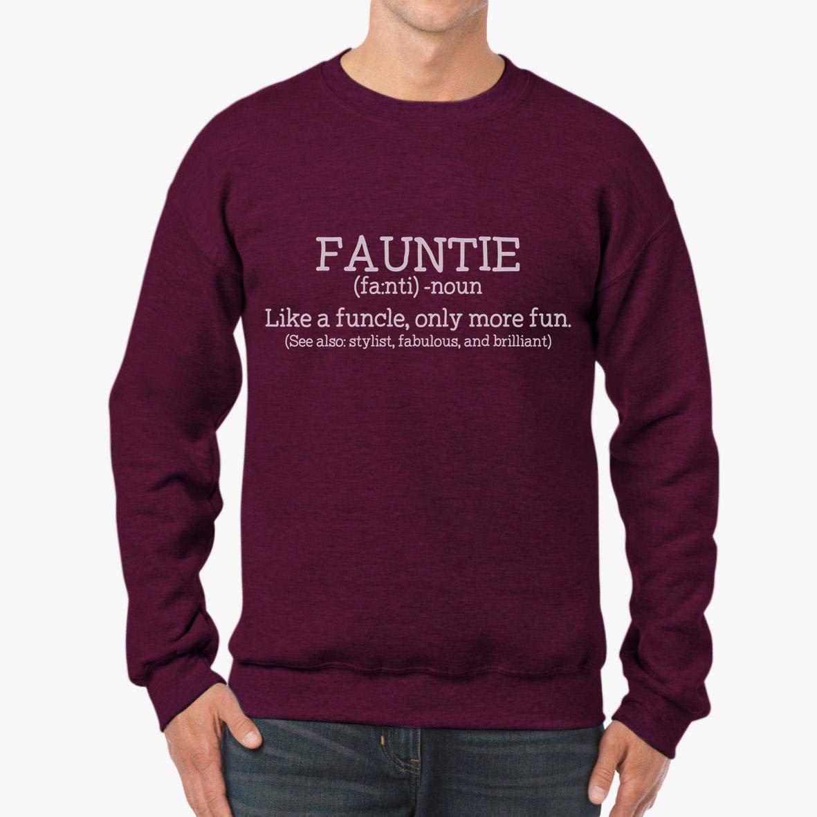 tee Doryti Fauntie Like A Funcle Unisex Sweatshirt