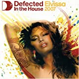 Defected in the House: Eivissa 07