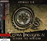 Terra Incognita by Roswell Six (2009-05-19)
