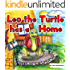"Children picture book:""Leo the Turtle has a Home"":Bedtime story(Beginner reader)values(Funny)(Animal story book)Early learning(kid book-level 1)Children ... (Baby & Toddler Bedtime & Dreaming Books)"